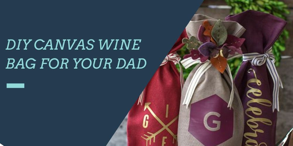 DIY father's day gift | wine bag
