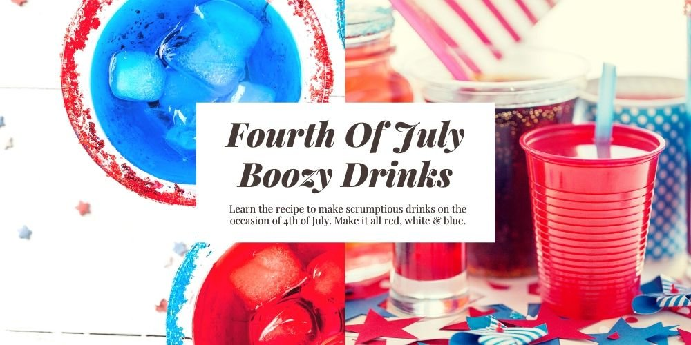 10 Red, White & Blue Boozy Drinks For 4th Of July Celebration