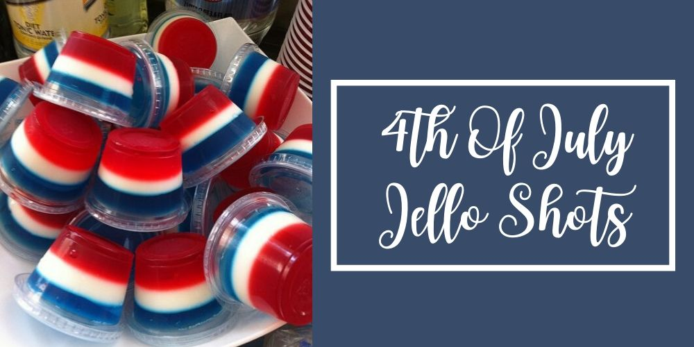 4th of july jello shots | desserts