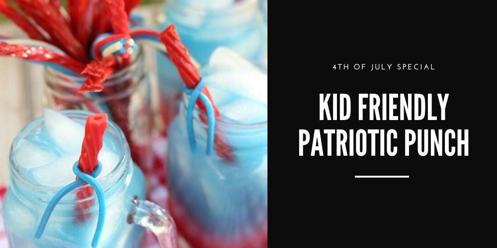 kid friendly patriotic punch