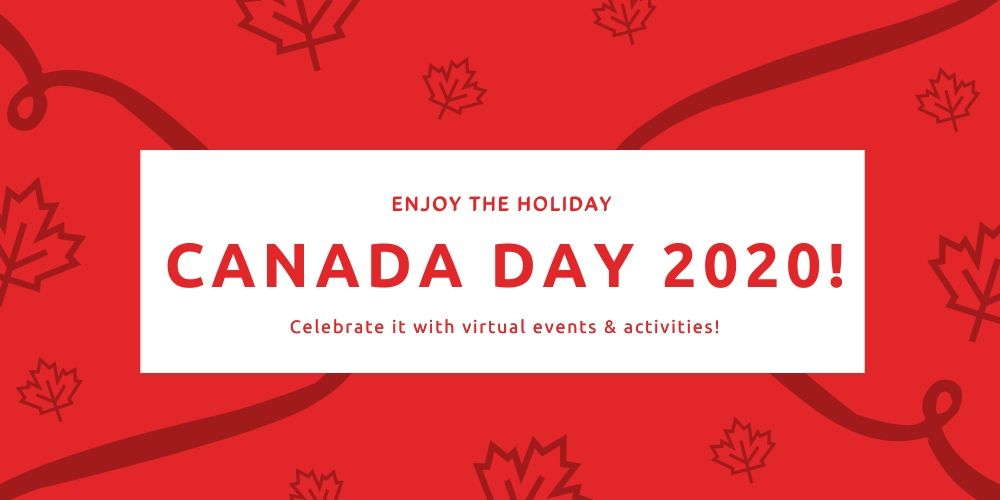 Canada Day Celebration 2020 – How Will It Be This Year