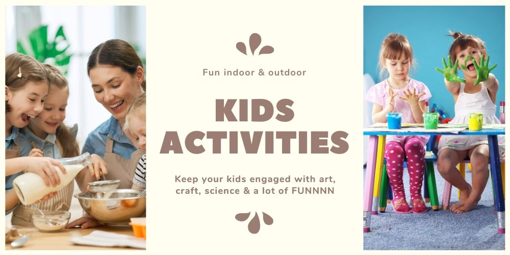 Fun Activities For Kids To Keep It Exciting At Home