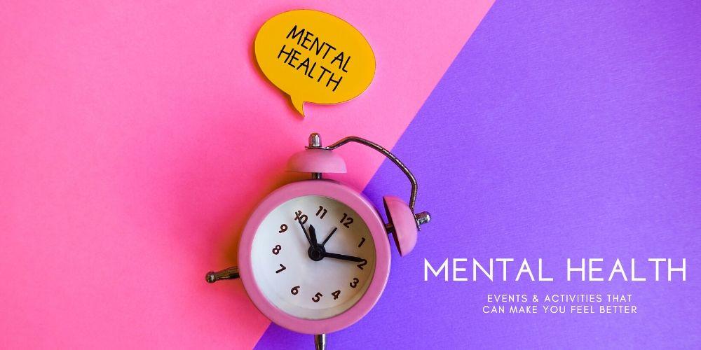 Mental Health Events & Activities 2020   Best Activities