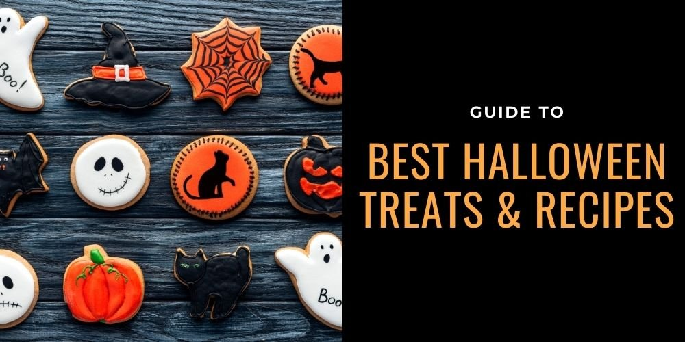 Guide To Best Halloween Treats And Recipes [ Updated 2021 ]