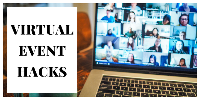 Virtual Event Hacks