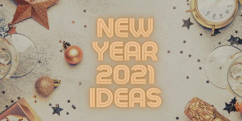 8 Alternative Ways to Celebrate New Year's Eve 2021