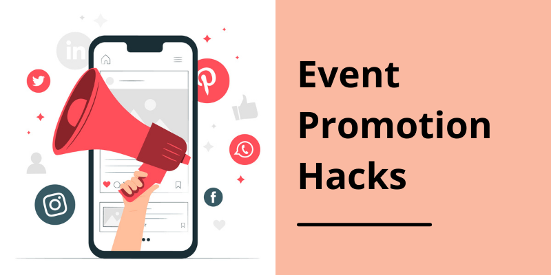 Online Event Promotion Hacks To Boost Attendance