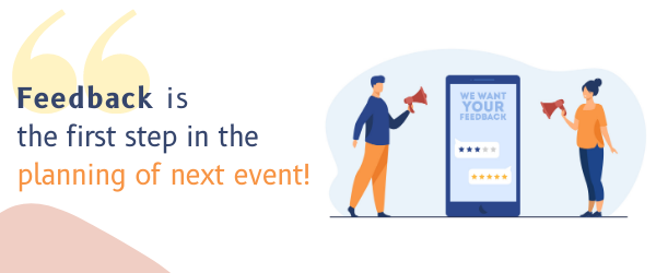 How to get feedback that will help you organize the next big event