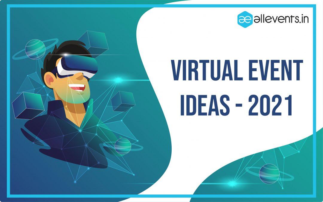 Virtual Event Ideas – 2021