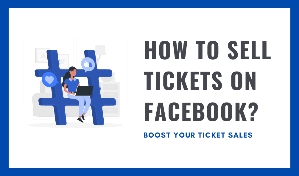 How To Sell Tickets On Facebook?