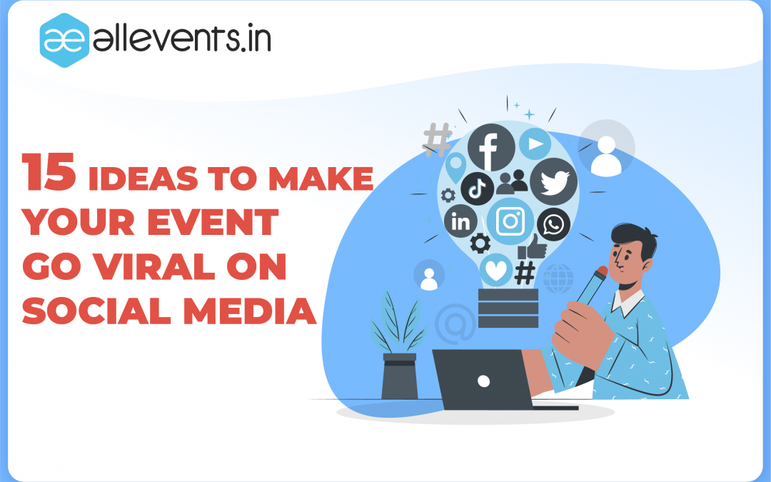15 Tips To Promote An Event On Social Media