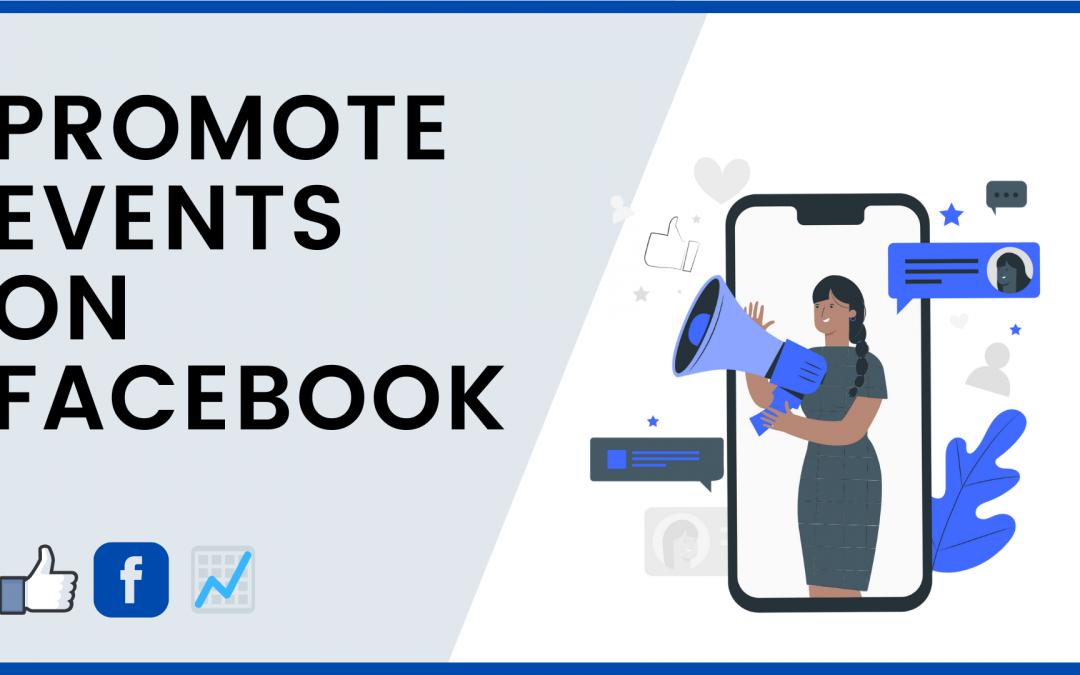 Quick Tips: How To Promote An Event On Facebook?