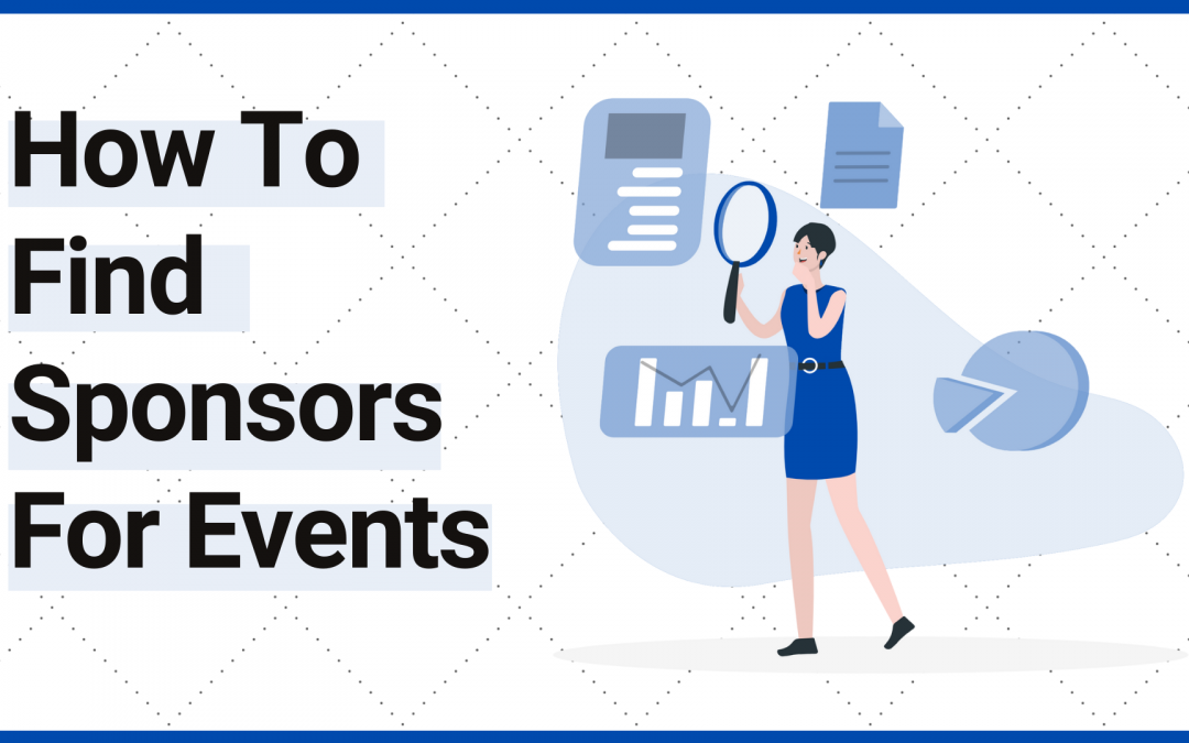How To Find Sponsors For An Event