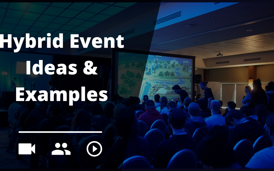 Best Hybrid Event Examples & Ideas